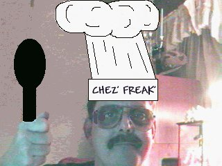 I am Chef Chez' Freak...Click Here, I shall take you to The Food Page